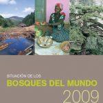 La Situación de los bosques del mundo 2009